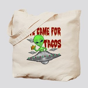 WE CAME FOR THE TACOS Tote Bag