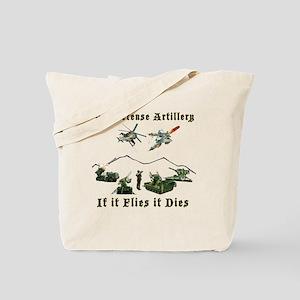 Air Defense Artillery If It Flies It Dies Tote Bag