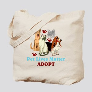Pet Lives Matter Adopt Tote Bag