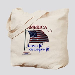 America Love It or Leave it Tote Bag