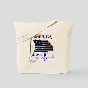 America Love It or Leave it Tote Bag