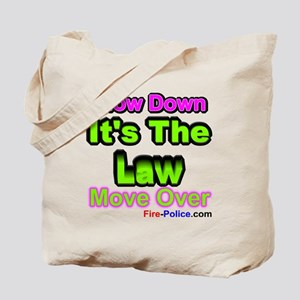 slowdownmoveover3 Tote Bag