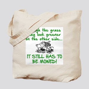 SENIOR MOMENTS - THOUGH THE GRASS MAY LOO Tote Bag