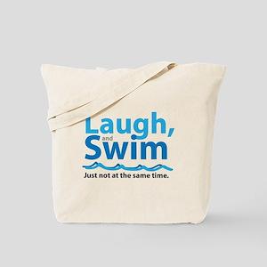 Laugh and Swim Tote Bag