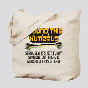 Its Not Funny! Tote Bag