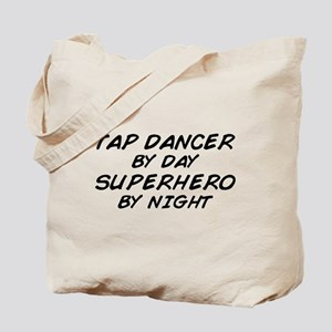 Tap Dancer Superhero by Night Tote Bag