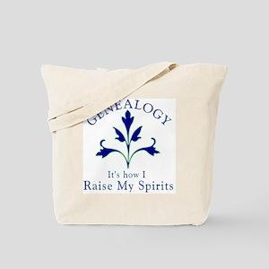 Genealogy Raise Spirits Tote Bag