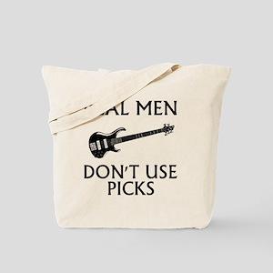 REAL MEN DONT USE PICKS 1 Tote Bag