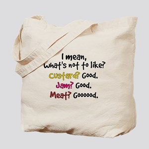 'What's Not To Like?' Tote Bag