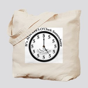Always5oClodkArt Tote Bag