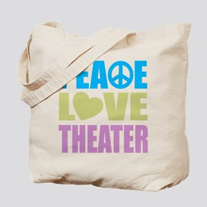 Peace Love Theater Tote Bag