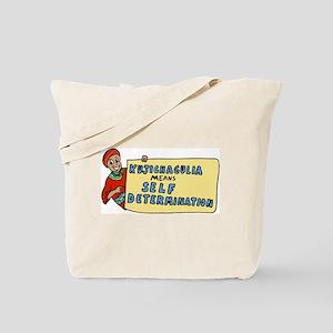 Kujichagulia means Self Deter Tote Bag