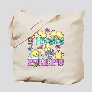 Just Hanging With My Peeps Tote Bag