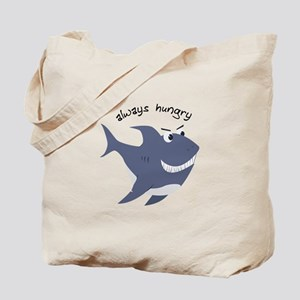 Always Hungry Tote Bag