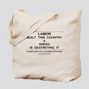 Labor Built The Country Tote Bag