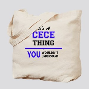 It's CECE thing, you wouldn't understand Tote Bag
