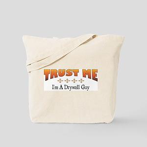 Trust Drywall Guy Tote Bag