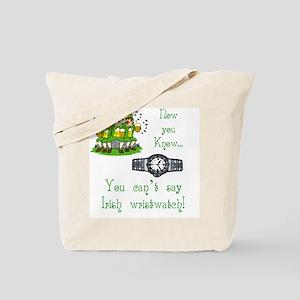 T_Irish wristwatchwhite Tote Bag
