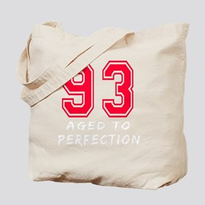 93 year aged to perfection Tote Bag