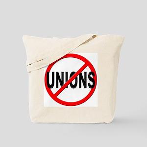 Anti / No Unions Tote Bag