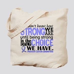 Prostate Cancer HowStrongWeAre Tote Bag