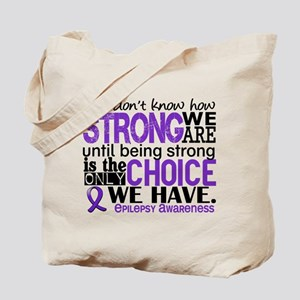 Epilepsy HowStrongWeAre Tote Bag