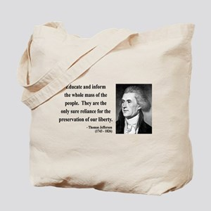 Thomas Jefferson 22 Tote Bag