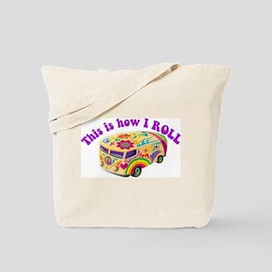 How I Roll (Hippie Van) Tote Bag