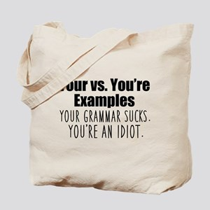 Your Youre Grammar Tote Bag