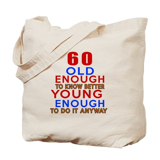 60 Old Enough Birthday Designs