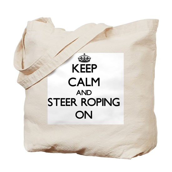 Keep Calm and Steer Roping ON