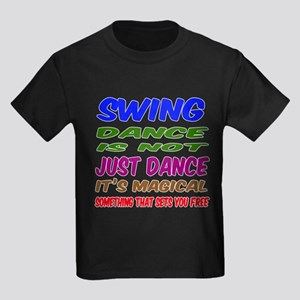 Swing dance is not just dance Kids Dark T-Shirt