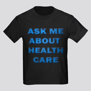 Ask Me about Healthcare in AM Kids Dark T-Shirt
