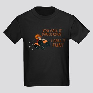 I Call It Fun T-Shirt