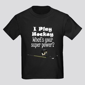 I Play Hockey What's Your Super Power? T-Shirt