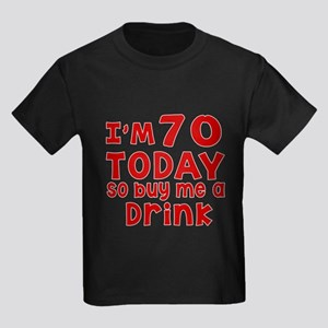 I am 70 today Kids Dark T-Shirt