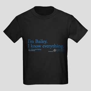 I'm Bailey. I Know Everything Kids Dark T-Shirt