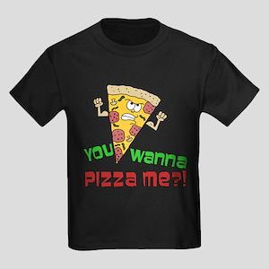 a21c9182b You Wanna Pizza Me T-Shirt