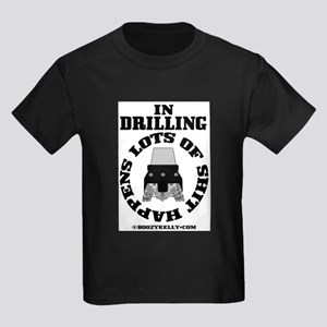 In Drilling Shit Happens Kids Dark T-Shirt