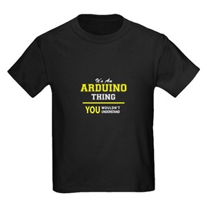 ARDUINO thing, you wouldn't understand ! T-Shirt