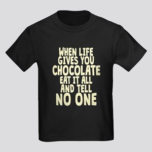 When Life hands You Chocolate T-Shirt