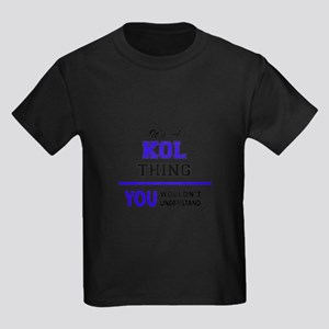 It's KOL thing, you wouldn't understand T-Shirt