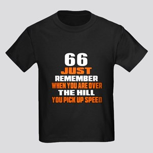 66 Just Remember Birthday Design Kids Dark T-Shirt