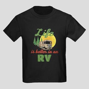 Life's Better In An RV Kids Dark T-Shirt