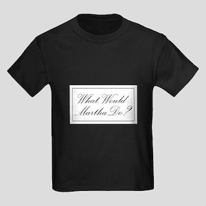 What Would Martha Do? Kids Dark T-Shirt