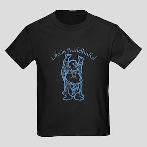 Life is Buddhaful Kids Dark T-Shirt