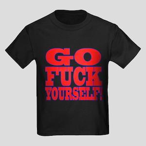 Go F Yourself Kids Dark T-Shirt