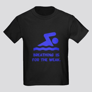 Breathing is for the weak! T-Shirt