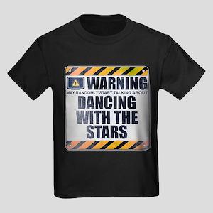 Warning: Dancing With the Stars Kids Dark T-Shirt