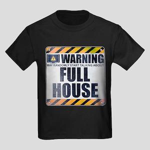 Warning: Full House Kids Dark T-Shirt